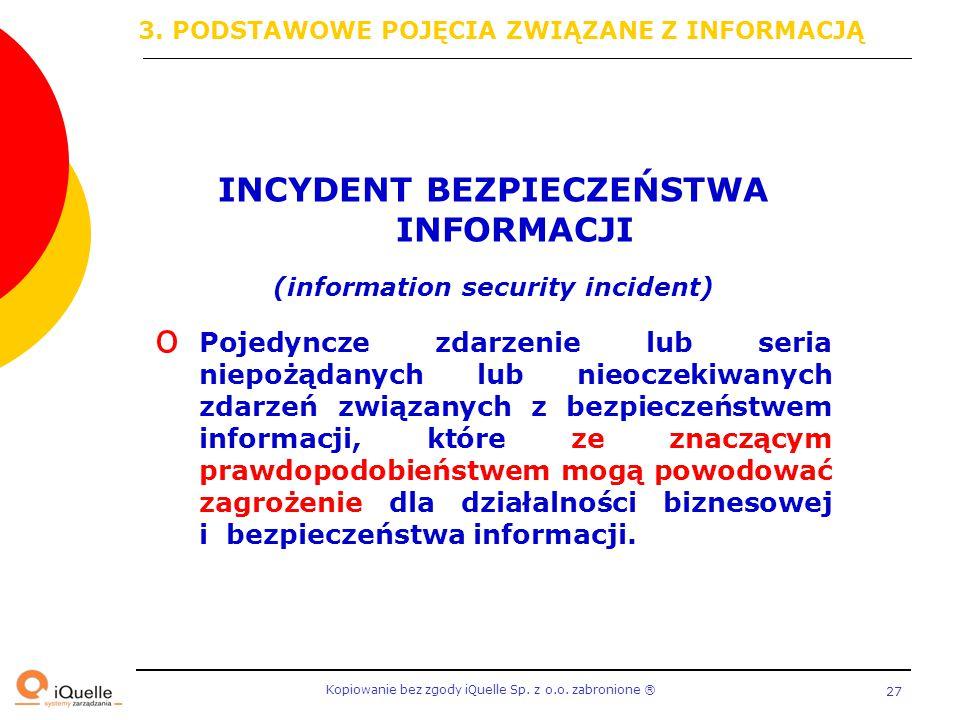 INCYDENT BEZPIECZEŃSTWA INFORMACJI (information security incident)