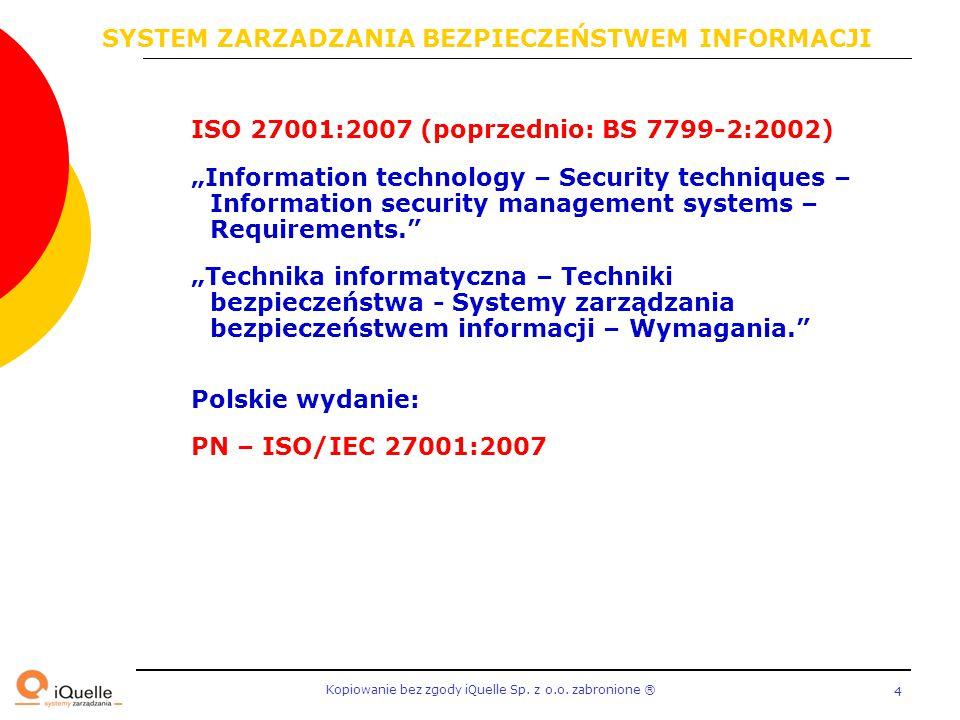 SYSTEM ZARZADZANIA BEZPIECZEŃSTWEM INFORMACJI