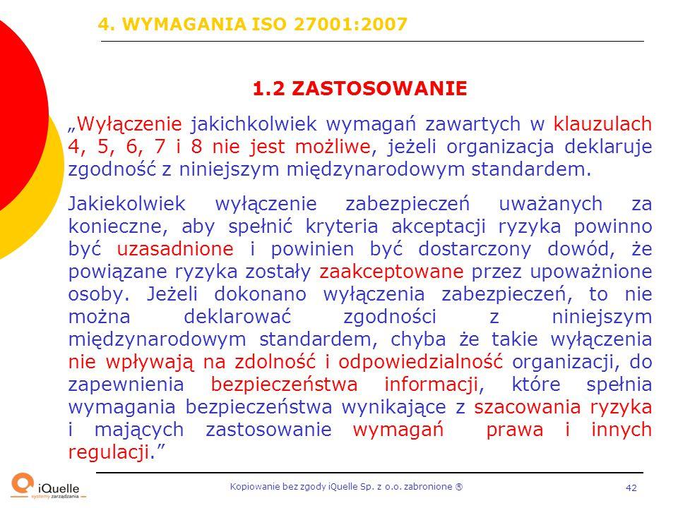 4. WYMAGANIA ISO 27001:2007 1.2 ZASTOSOWANIE.