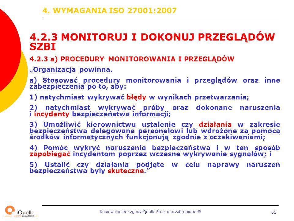 4.2.3 MONITORUJ I DOKONUJ PRZEGLĄDÓW SZBI