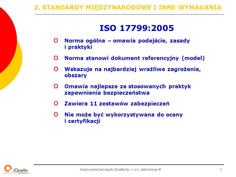 ISO 17799:2005 2. STANDARDY MIĘDZYNARODOWE I INNE WYMAGANIA