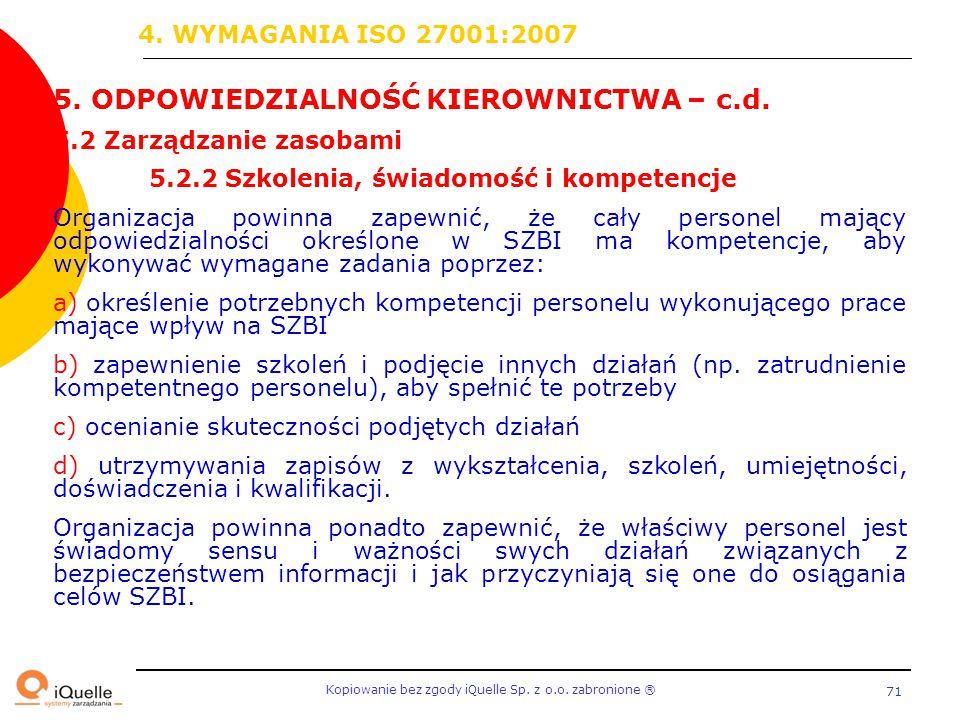 5. ODPOWIEDZIALNOŚĆ KIEROWNICTWA – c.d.
