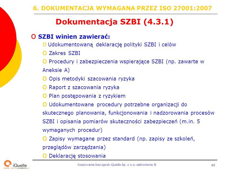 6. DOKUMENTACJA WYMAGANA PRZEZ ISO 27001:2007