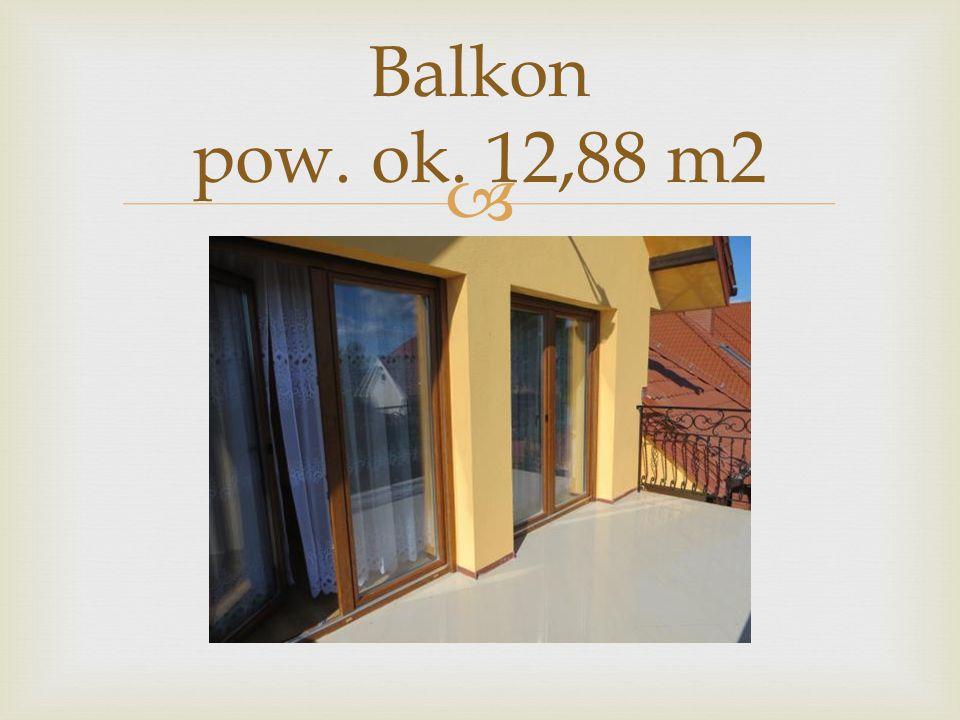 Balkon pow. ok. 12,88 m2