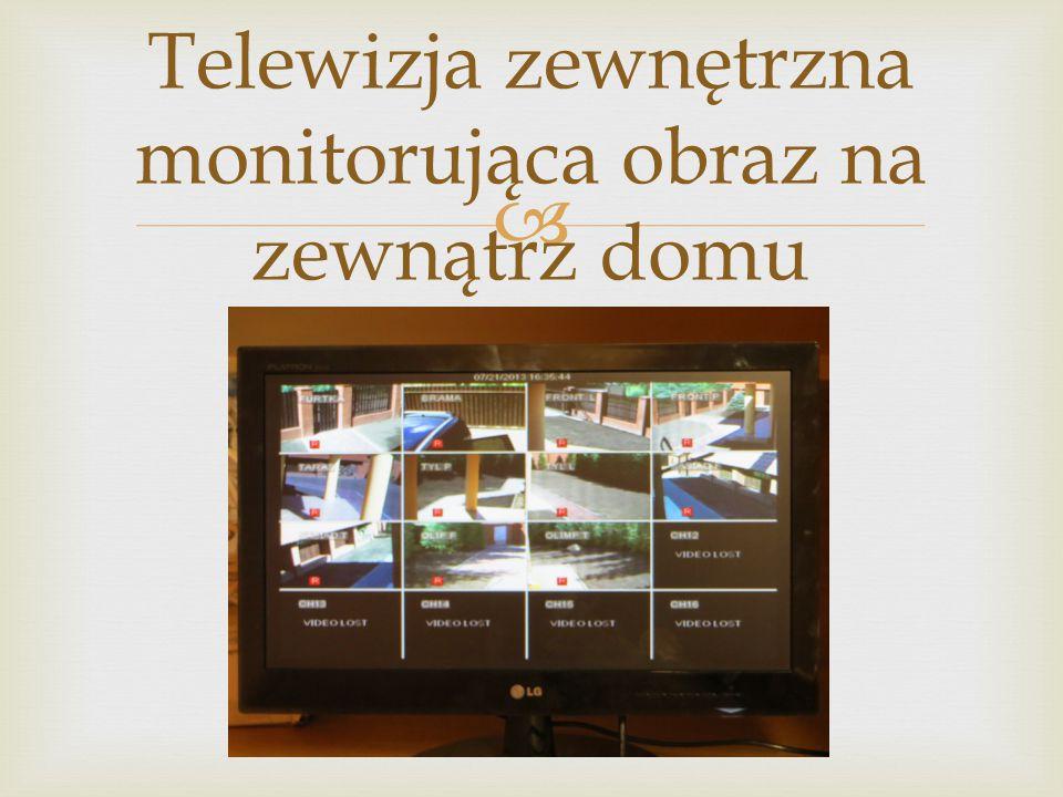 Telewizja zewnętrzna monitorująca obraz na zewnątrz domu