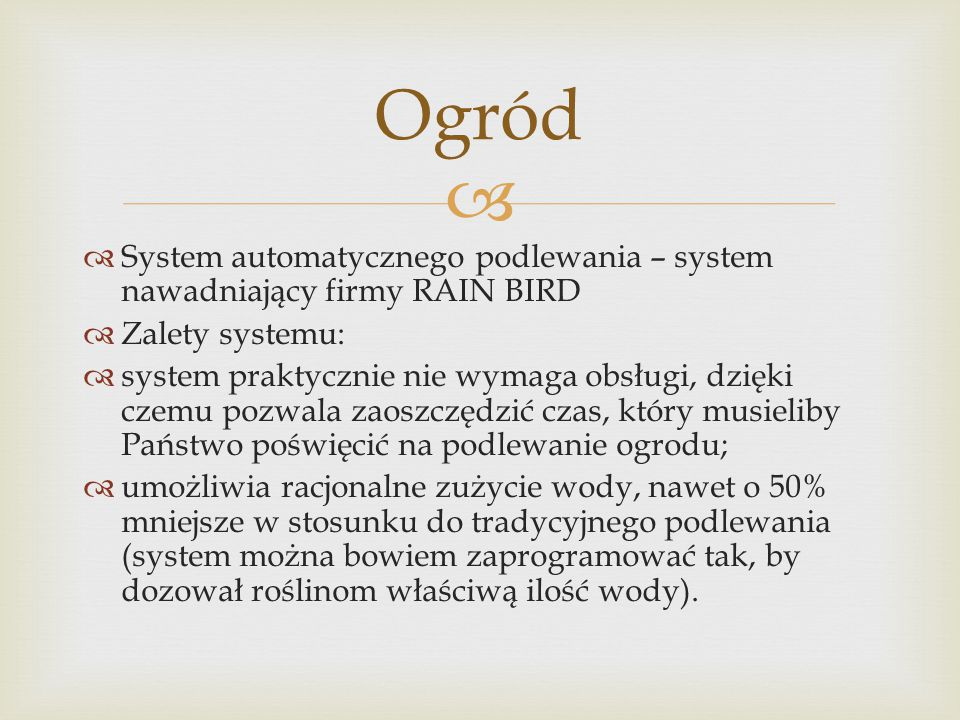 Ogród System automatycznego podlewania – system nawadniający firmy RAIN BIRD. Zalety systemu:
