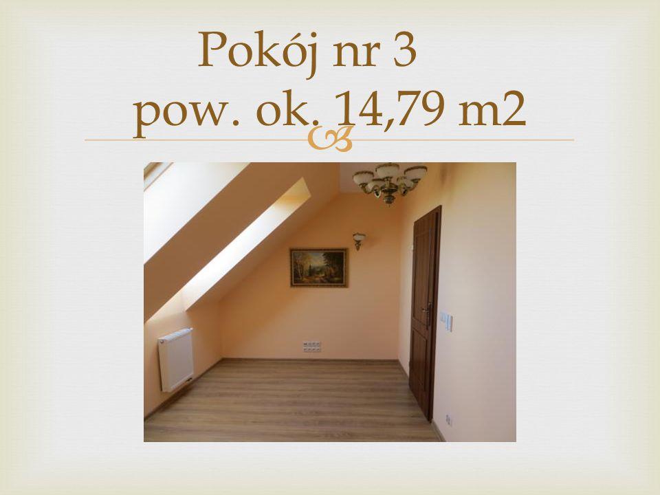 Pokój nr 3 pow. ok. 14,79 m2
