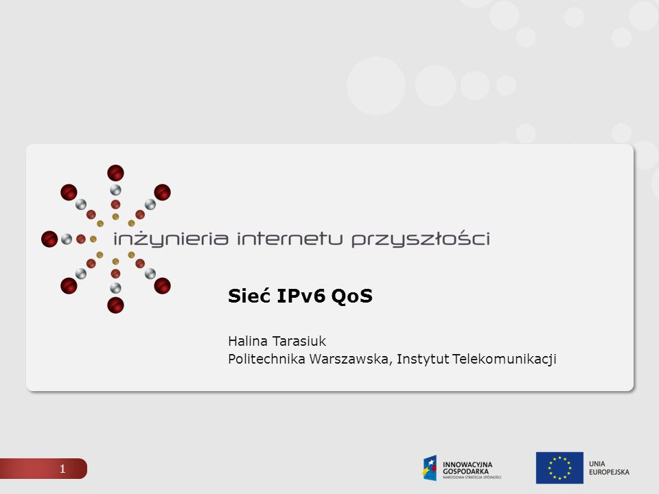 Halina Tarasiuk Politechnika Warszawska, Instytut Telekomunikacji