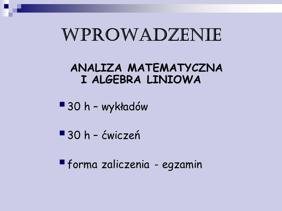 ANALIZA MATEMATYCZNA I ALGEBRA LINIOWA