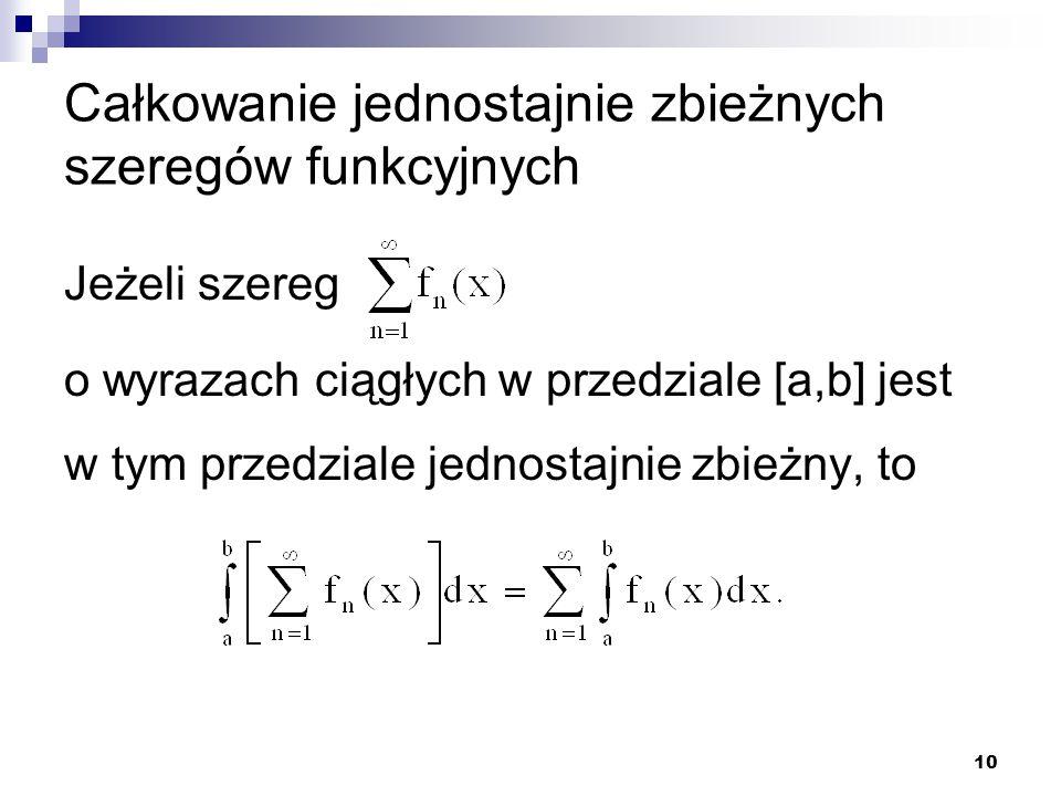 Całkowanie jednostajnie zbieżnych szeregów funkcyjnych