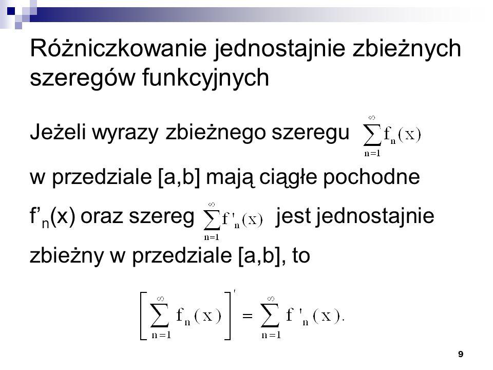 Różniczkowanie jednostajnie zbieżnych szeregów funkcyjnych