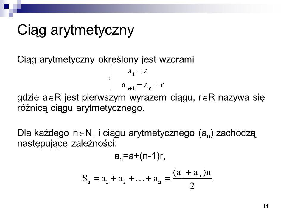 Ciąg arytmetyczny Ciąg arytmetyczny określony jest wzorami