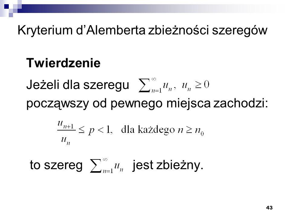 Kryterium d'Alemberta zbieżności szeregów