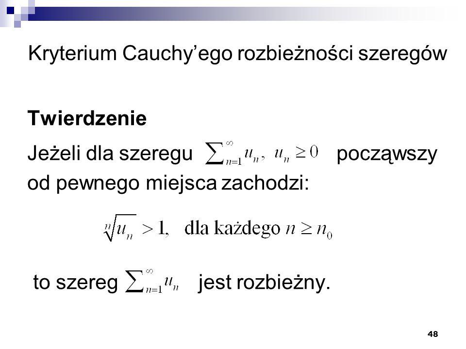 Kryterium Cauchy'ego rozbieżności szeregów