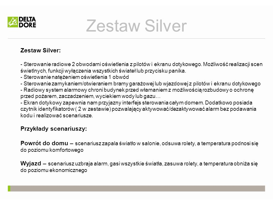 Zestaw Silver Zestaw Silver: Przykłady scenariuszy: