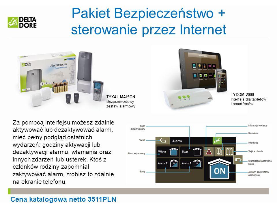 Pakiet Bezpieczeństwo + sterowanie przez Internet