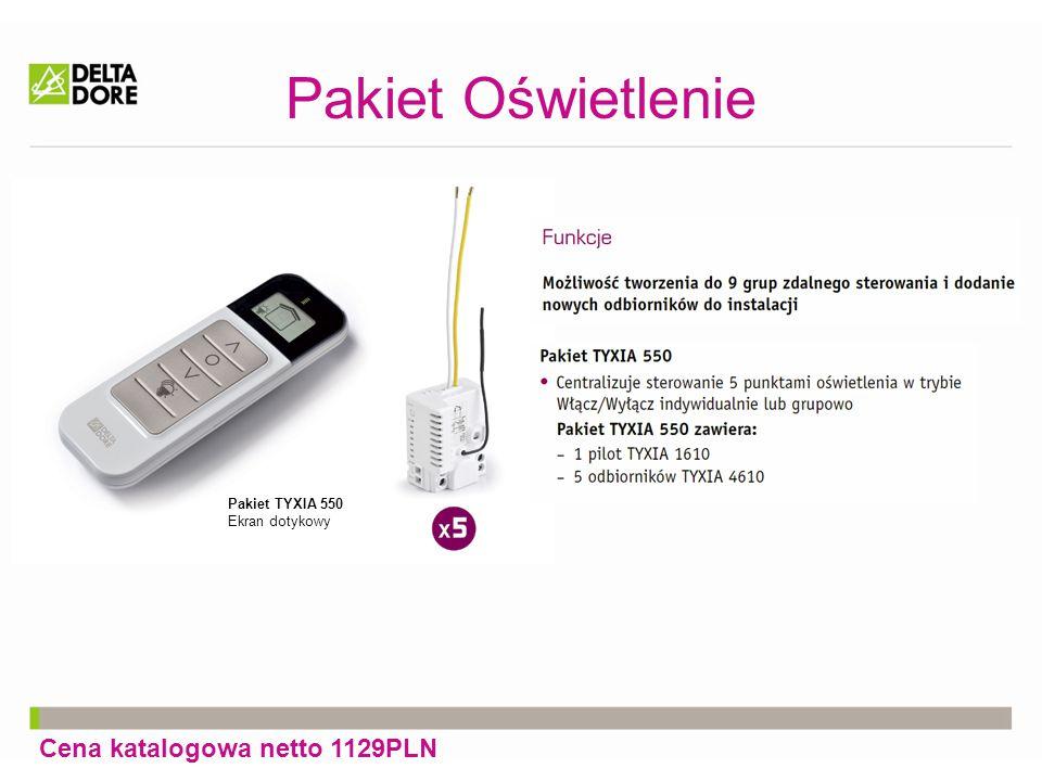 Pakiet Oświetlenie Cena katalogowa netto 1129PLN Pakiet TYXIA 550