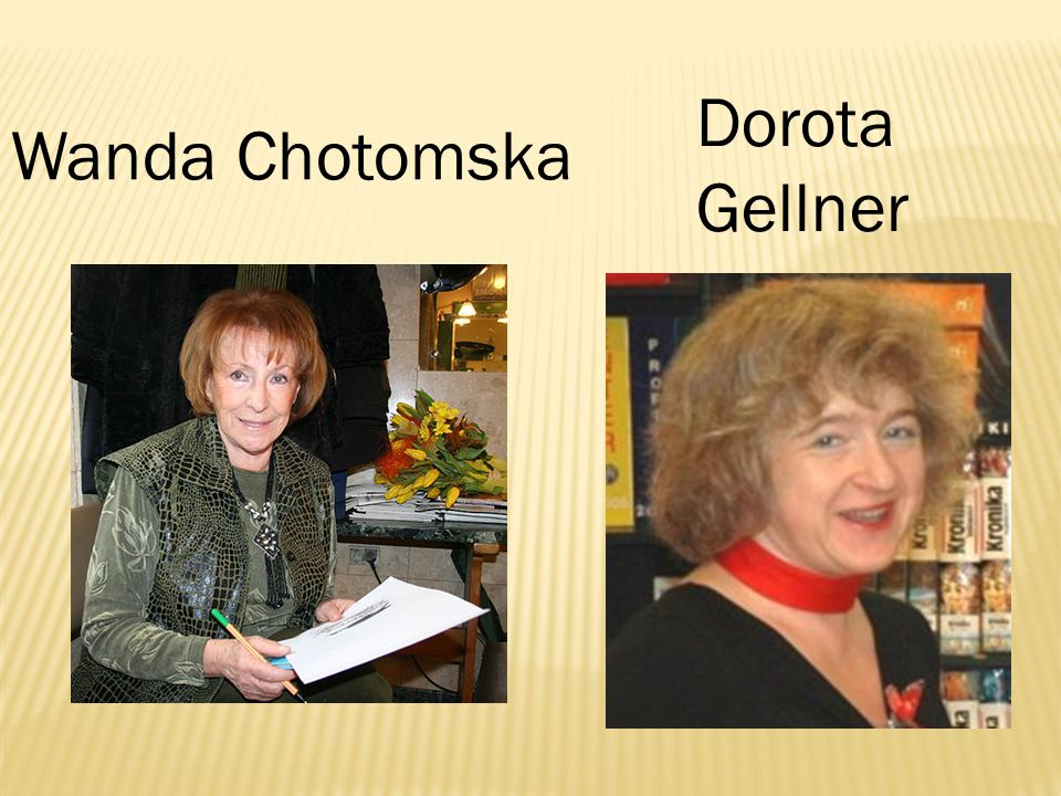 Dorota Gellner Wanda Chotomska