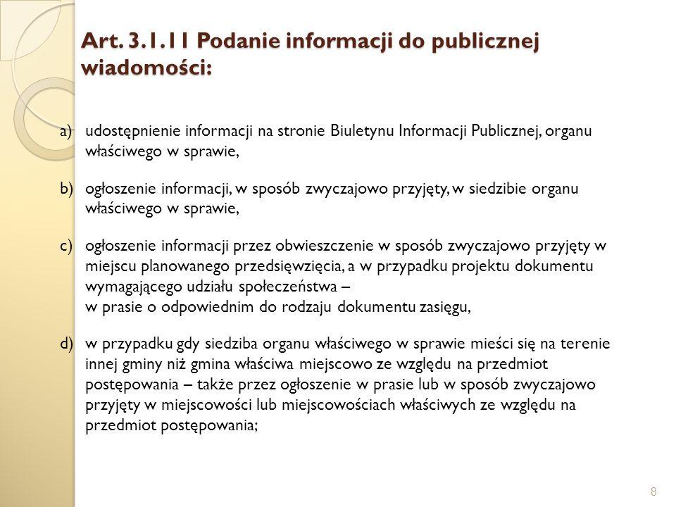 Art. 3.1.11 Podanie informacji do publicznej wiadomości: