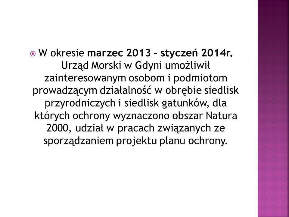 W okresie marzec 2013 – styczeń 2014r