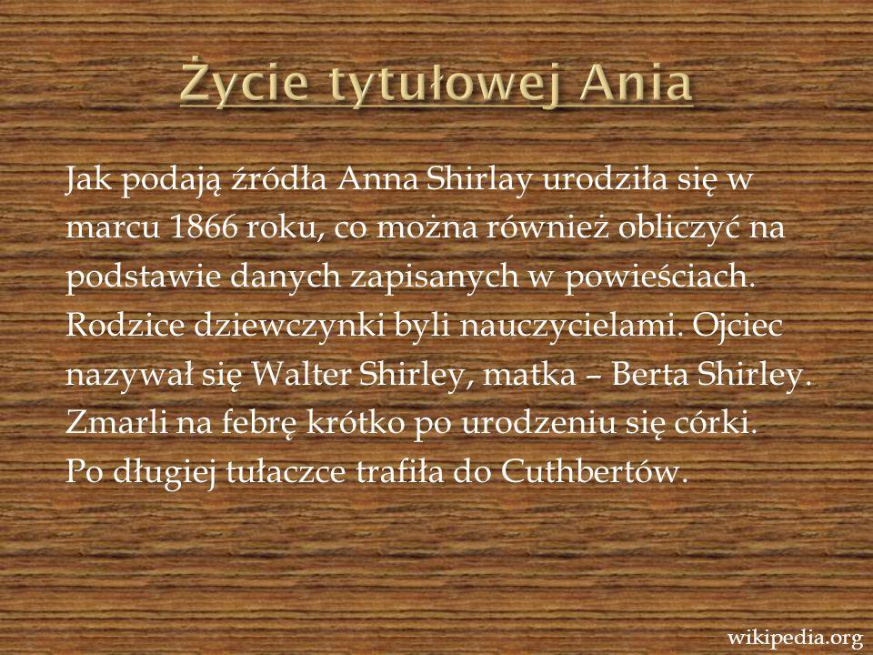 Życie tytułowej Ania