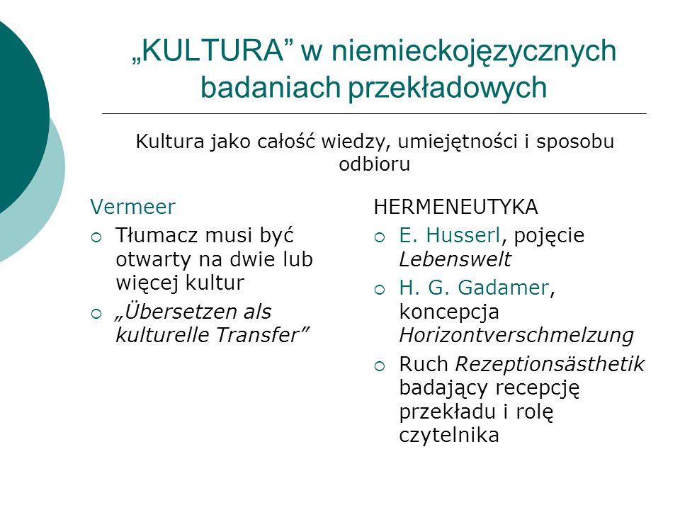 """""""KULTURA w niemieckojęzycznych badaniach przekładowych"""