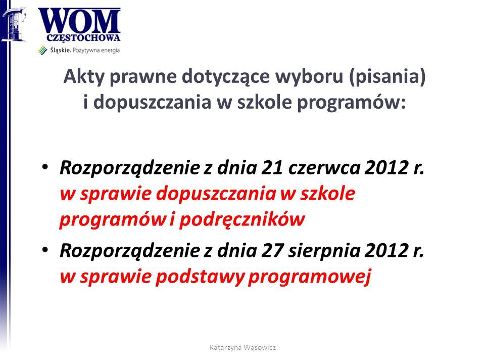 Akty prawne dotyczące wyboru (pisania) i dopuszczania w szkole programów: