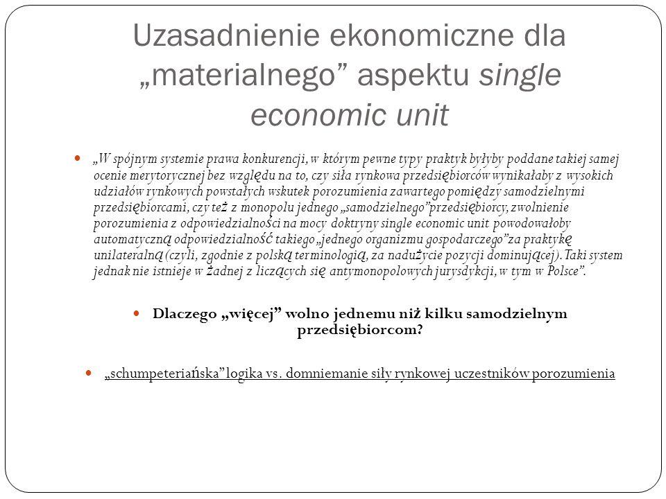 """Uzasadnienie ekonomiczne dla """"materialnego aspektu single economic unit"""