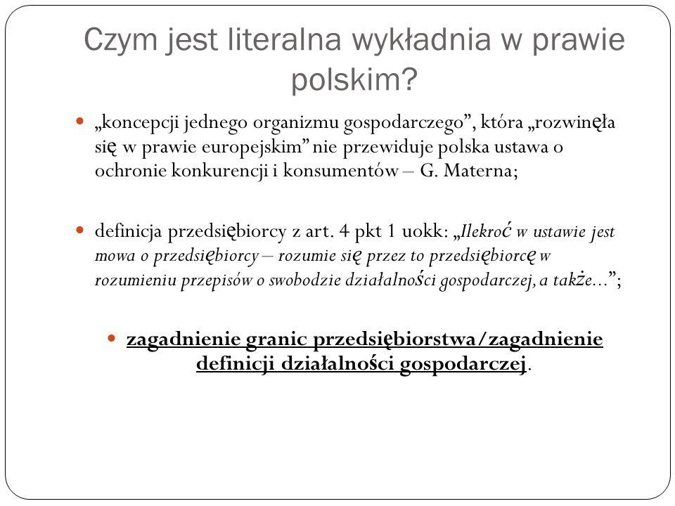 Czym jest literalna wykładnia w prawie polskim