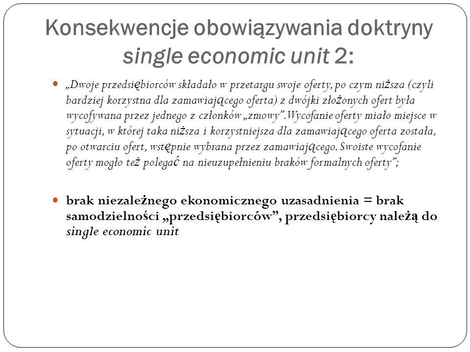 Konsekwencje obowiązywania doktryny single economic unit 2: