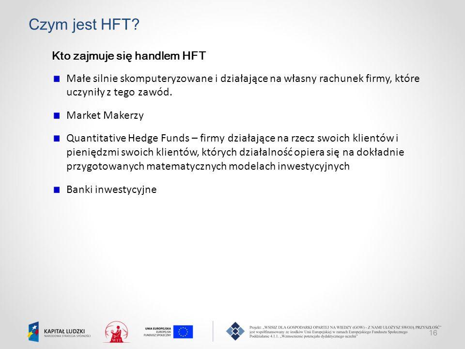 Czym jest HFT Kto zajmuje się handlem HFT