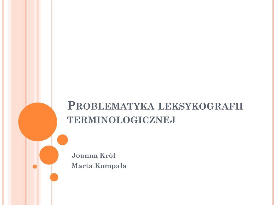 Problematyka leksykografii terminologicznej