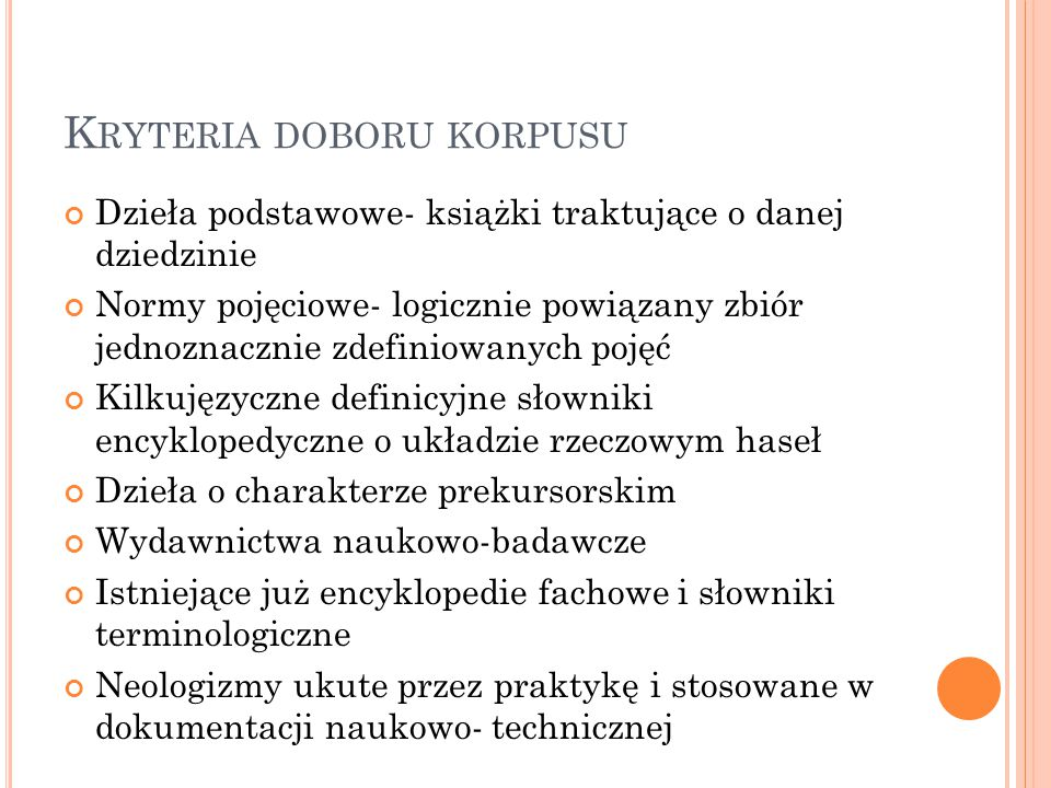 Kryteria doboru korpusu