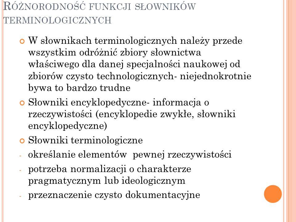 Różnorodność funkcji słowników terminologicznych