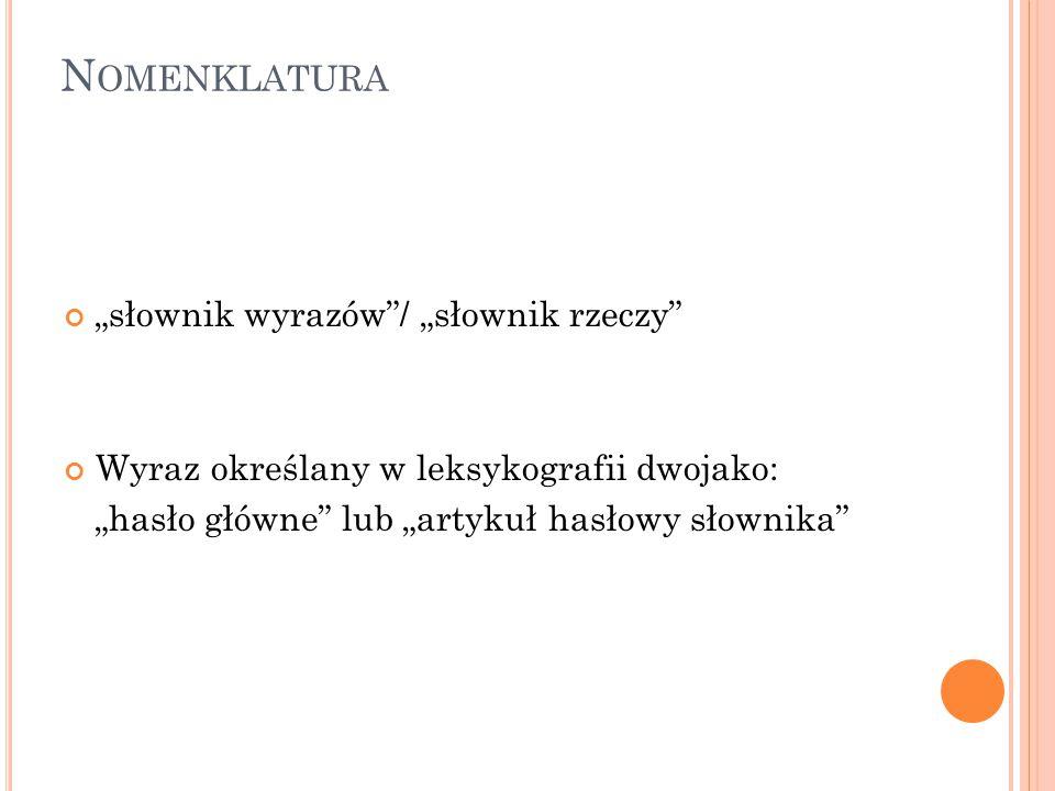 """Nomenklatura """"słownik wyrazów / """"słownik rzeczy"""