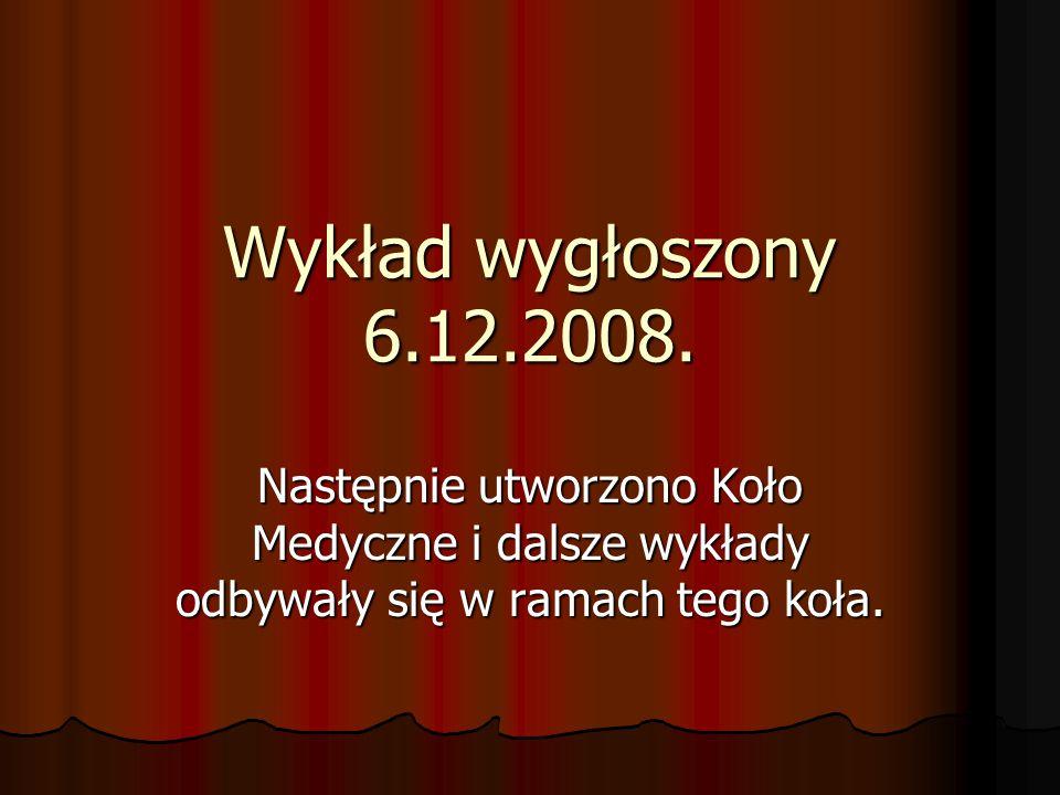 Wykład wygłoszony 6.12.2008.