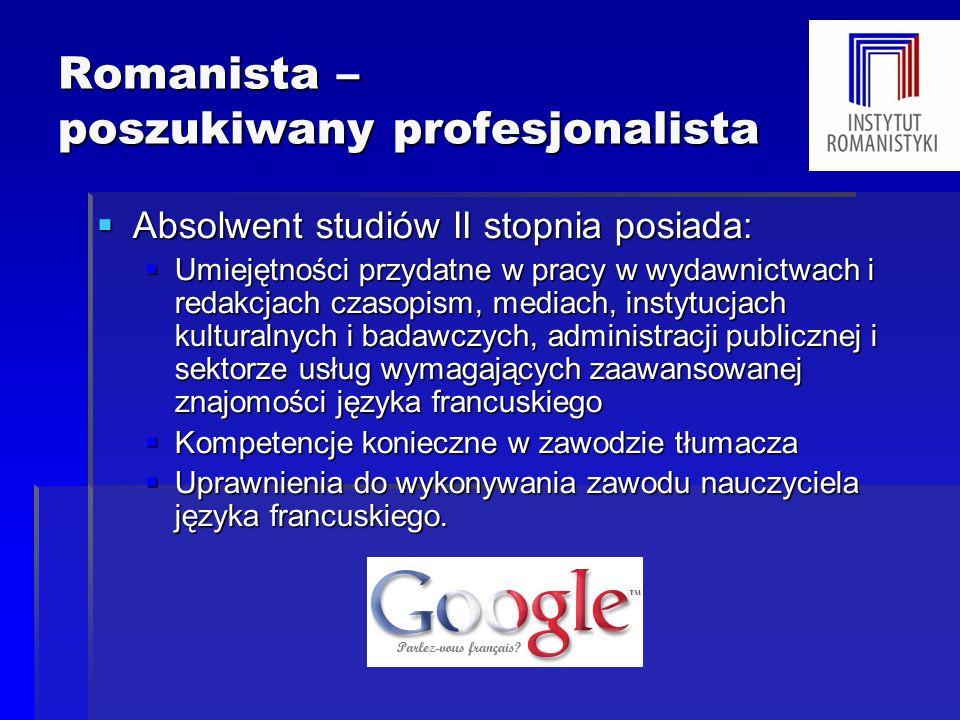 Romanista – poszukiwany profesjonalista