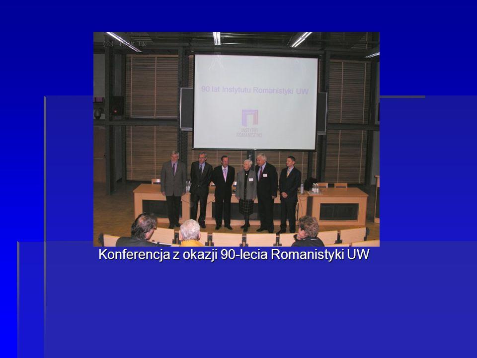 Międzynarodowa konferencja naukowa Konferencja z okazji 90-lecia Romanistyki UW