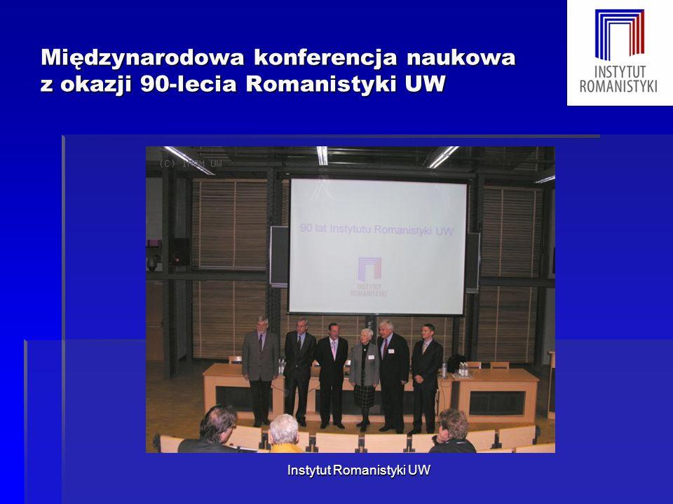Międzynarodowa konferencja naukowa z okazji 90-lecia Romanistyki UW