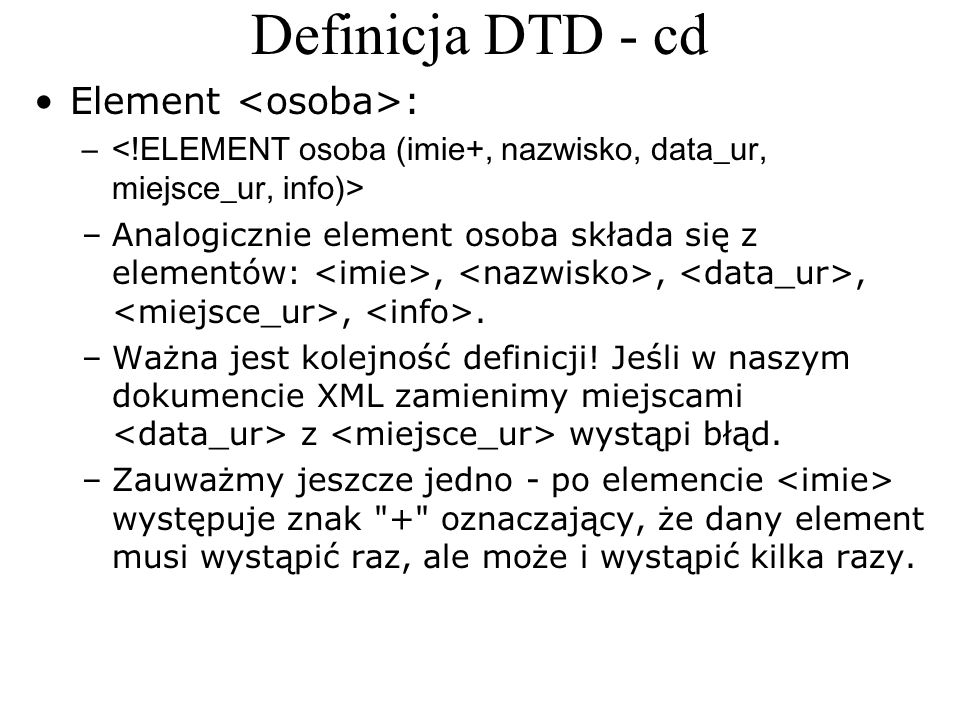 Definicja DTD - cd Element <osoba>: