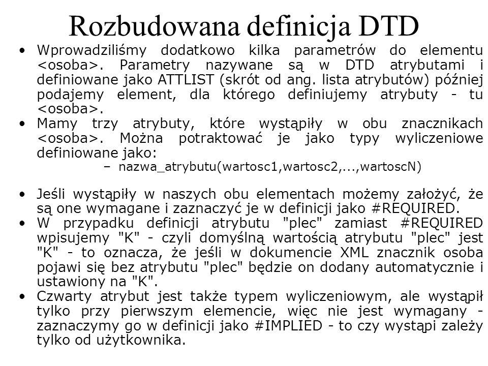 Rozbudowana definicja DTD
