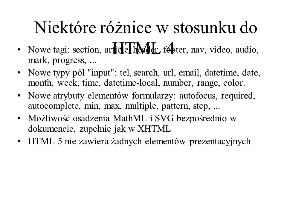 Niektóre różnice w stosunku do HTML 4