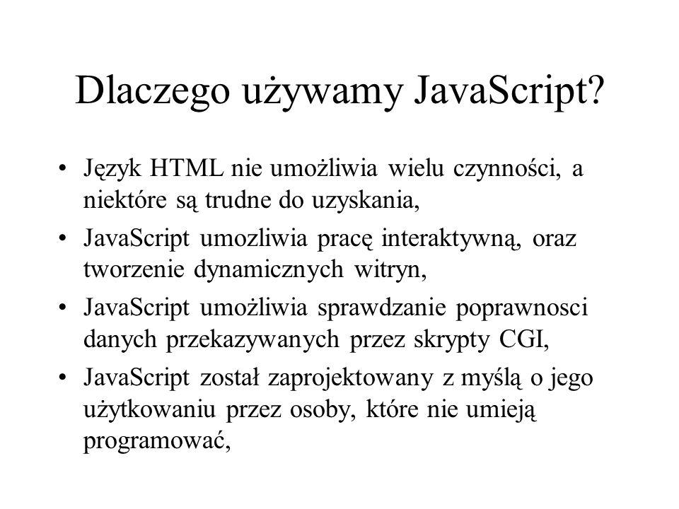 Dlaczego używamy JavaScript
