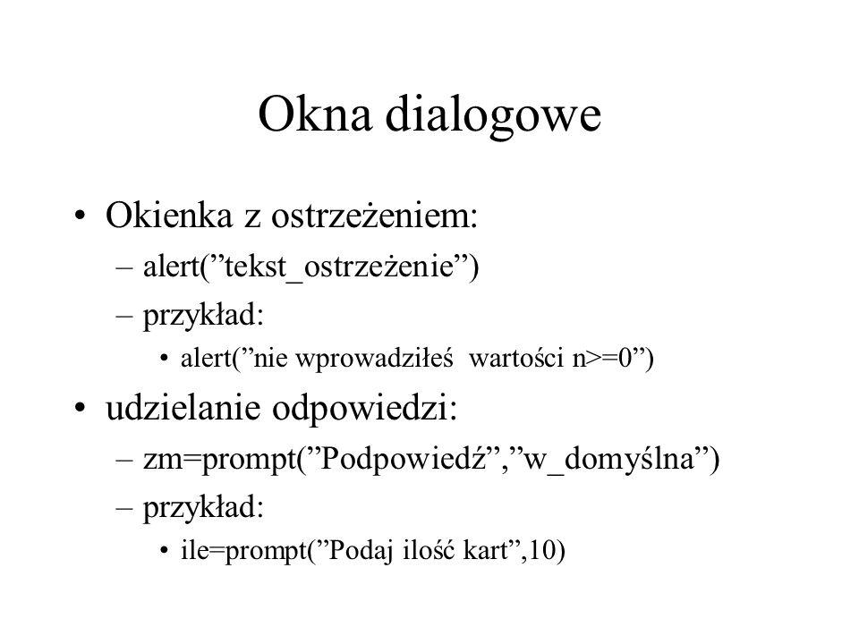 Okna dialogowe Okienka z ostrzeżeniem: udzielanie odpowiedzi: