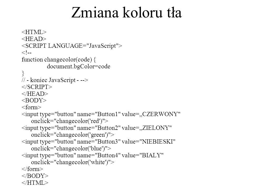 Zmiana koloru tła <HTML> <HEAD>