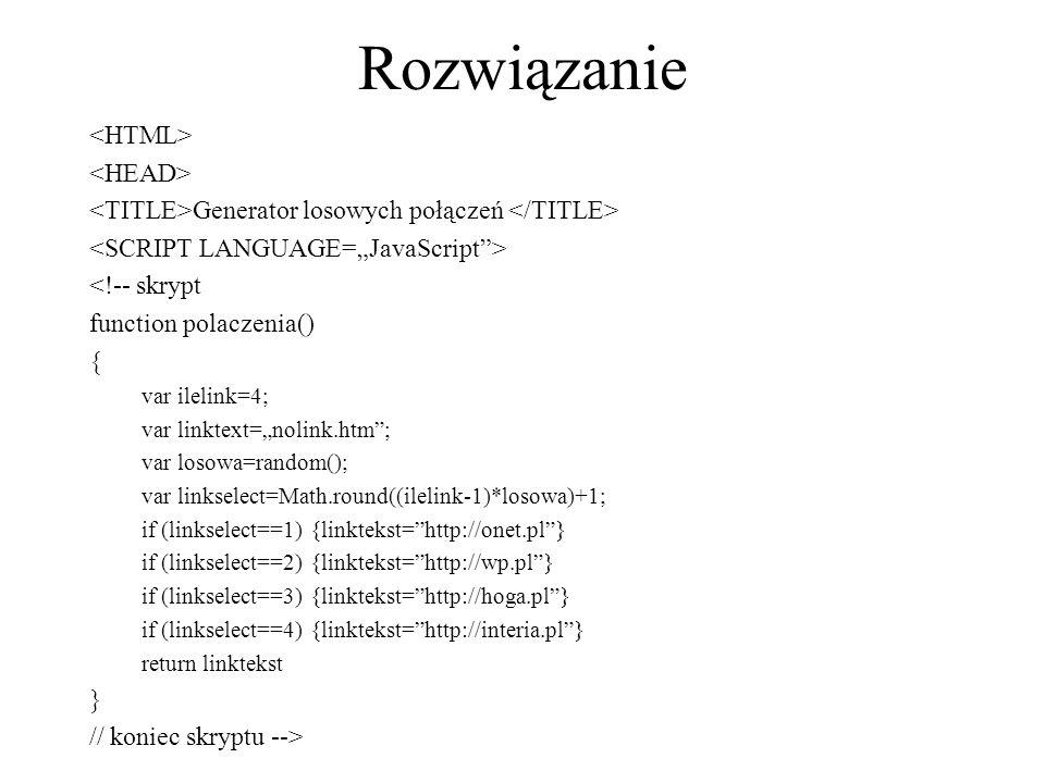 Rozwiązanie <HTML> <HEAD>
