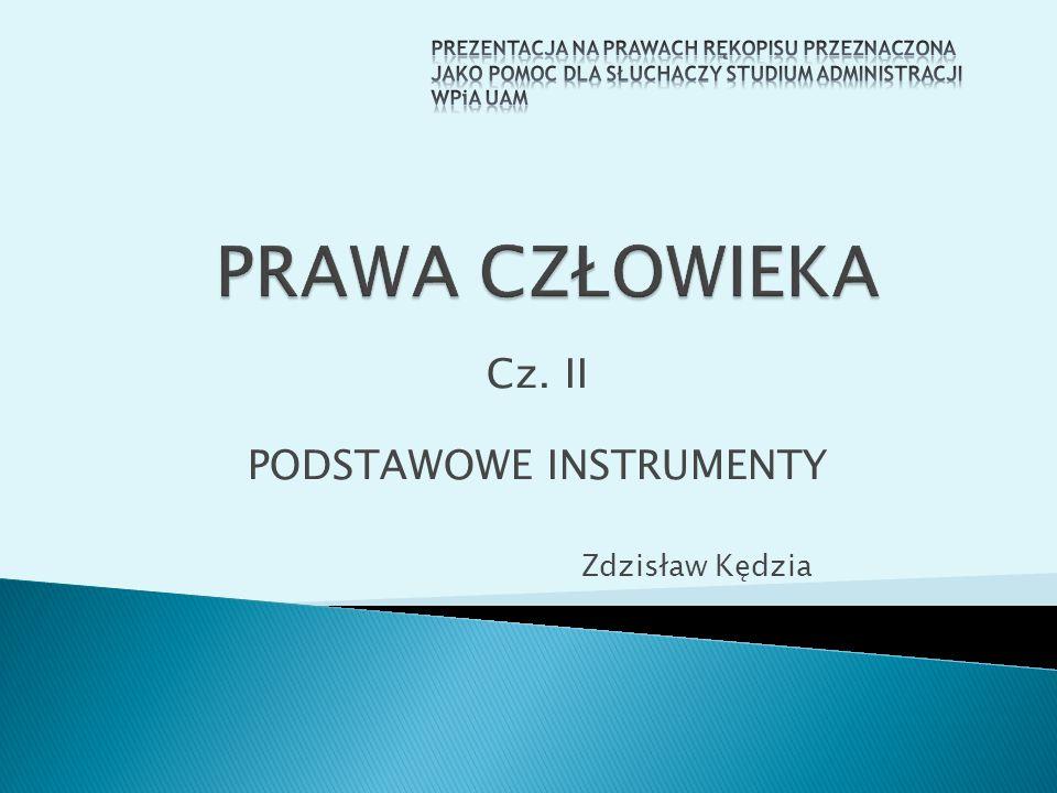 Cz. II PODSTAWOWE INSTRUMENTY Zdzisław Kędzia