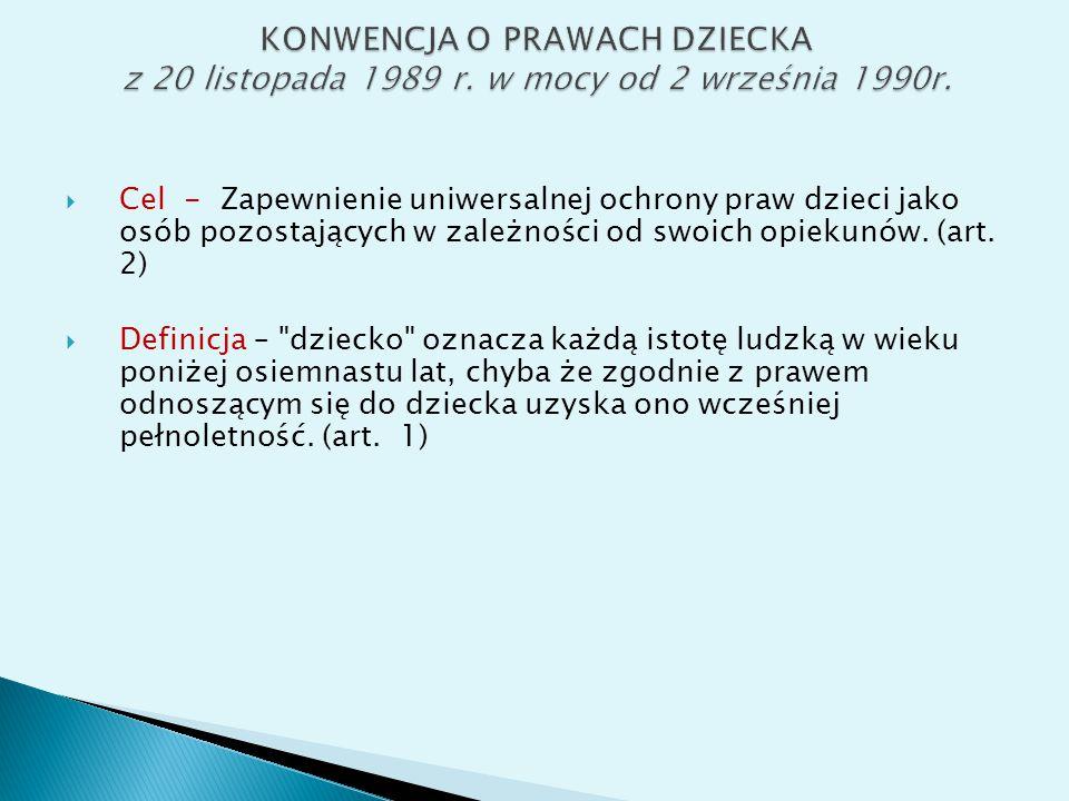 KONWENCJA O PRAWACH DZIECKA z 20 listopada 1989 r