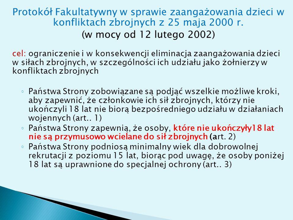 Protokół Fakultatywny w sprawie zaangażowania dzieci w konfliktach zbrojnych z 25 maja 2000 r.