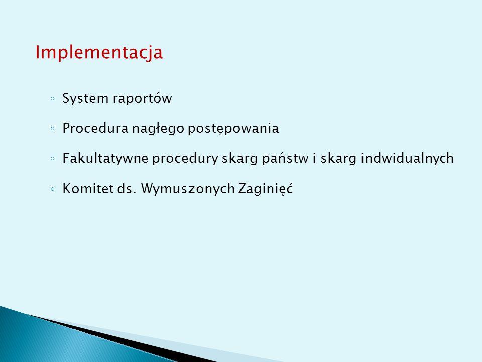 Implementacja System raportów Procedura nagłego postępowania